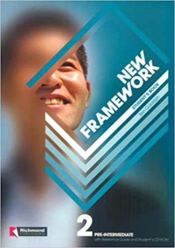 New framework. Pre Intermediate. Student's book-Reference guide. Per lScuole superiori. Con CD-ROM: New Framework 2. Student's Book (+ CD-ROM)