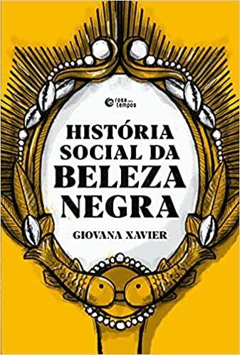 História social da beleza negra