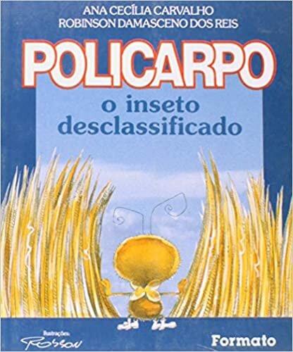 Policarpo: O inseto desclassificado