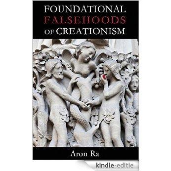 Foundational Falsehoods of Creationism [Kindle-editie]