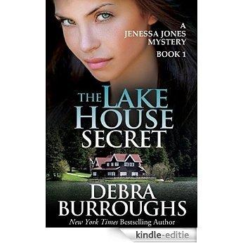 The Lake House Secret, A Romantic Mystery Novel (A Jenessa Jones Mystery Book 1) (English Edition) [Kindle-editie]