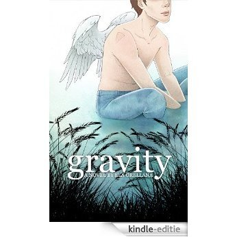 Gravity (The Ave Series Book 1) (English Edition) [Kindle-editie]