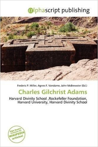 Charles Gilchrist Adams