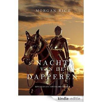 Nacht van de Dapperen (Koningen en Tovenaars-Boek 6) (Koningen en Tovernaars) [Kindle-editie]