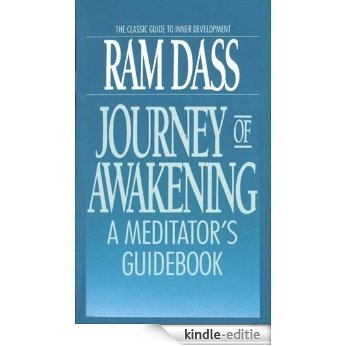 Journey of Awakening: A Meditator's Guidebook [Kindle-editie]