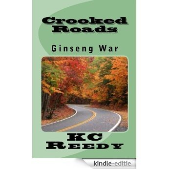 Crooked Roads:Ginseng War (Sheriff Jack Stanley Series Book 2) (English Edition) [Kindle-editie]
