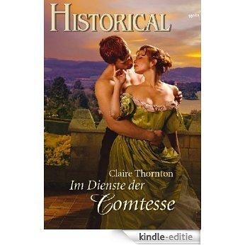 Im Dienste der Comtesse (HISTORICAL 262) (German Edition) [Kindle-editie]