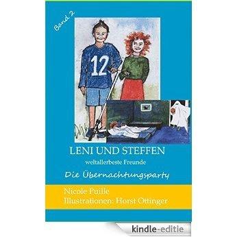Leni und Steffen - weltallerbeste Freunde: Die Übernachtungsparty [Kindle-editie]