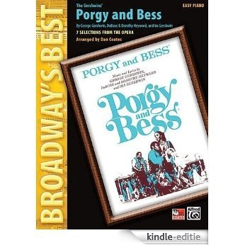 Porgy And Bess-7 Selections From The Opera Easy Piano Broadway's Best [Kindle-editie]
