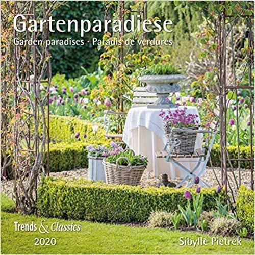 Gartenparadiese 2020 - Broschüren-Wandkalender inkl Poster