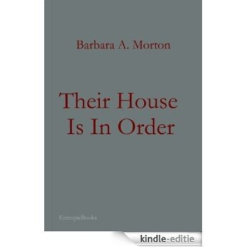 Their House is in Order (English Edition) [Kindle-editie]