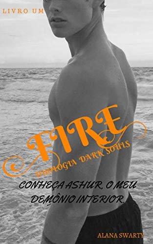 Fire (Duologia Dark Souls Livro 1)