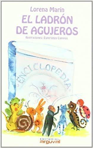 El Ladron De Agujeros/ the Hole Thief