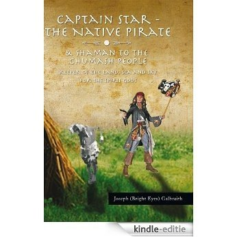 Captain Star - The Native Pirate (English Edition) [Kindle-editie]