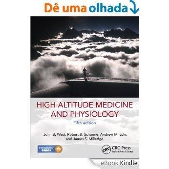 High Altitude Medicine and Physiology 5E [Print Replica] [eBook Kindle]