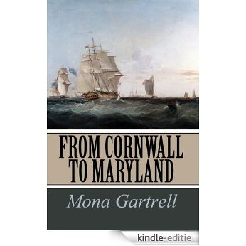 From Cornwall to Maryland (English Edition) [Kindle-editie]