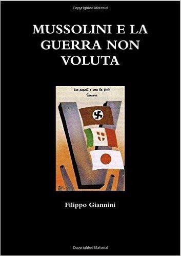 Mussolini E La Guerra Non Voluta