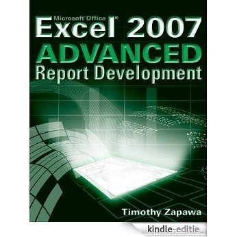 Excel 2007 Advanced Report Development [Kindle-editie]