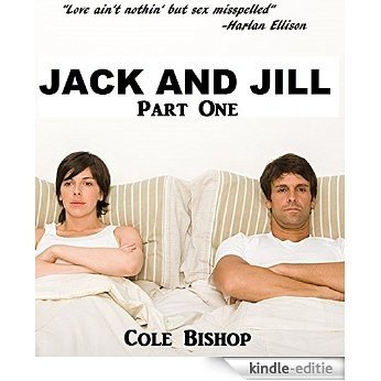 Jack & Jill: Part One (English Edition) [Kindle-editie]