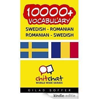 10000+ Swedish - Romanian Romanian - Swedish Vocabulary (ChitChat WorldWide) (Swedish Edition) [Kindle-editie]