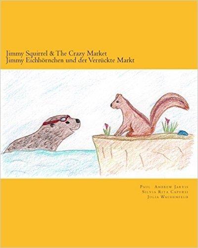 Jimmy Squirrel & the Crazy Market - Jimmy Eichhornchen Und Der Verruckte Markt