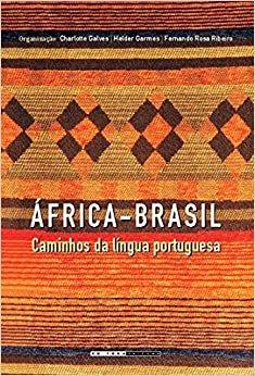 África-Brasil: Caminhos da Língua Portuguesa