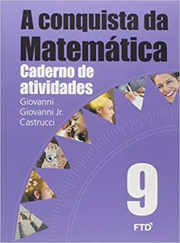 A Conquista da Matemática - 9º ano: Caderno de Atividades
