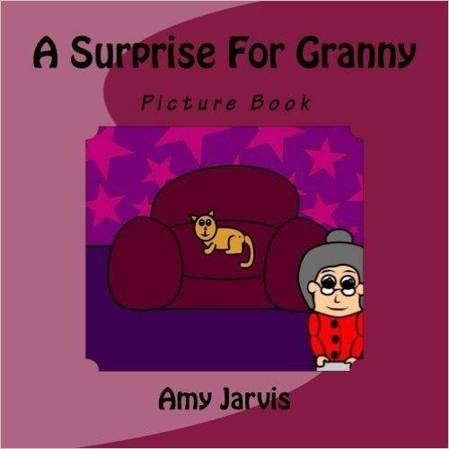 A Suprise for Granny: Picture Book