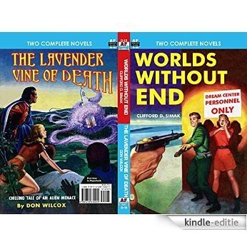 Worlds Without End & The Lavender Vine of Death (Armchair Fiction Double Novels Book 15) (English Edition) [Kindle-editie]