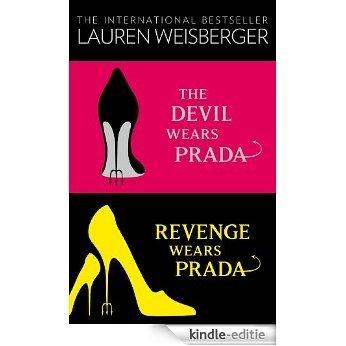 The Devil Wears Prada Collection: The Devil Wears Prada, Revenge Wears Prada [Kindle-editie]