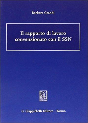 Il rapporto di lavoro convenzionato con il SSN