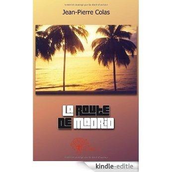 La route de Madrid (CLASSIQUE) [Kindle-editie]