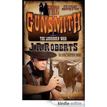 The Longhorn War (The Gunsmith Book 7) (English Edition) [Kindle-editie]