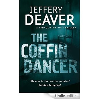 The Coffin Dancer: Lincoln Rhyme Book 2 [Kindle-editie]