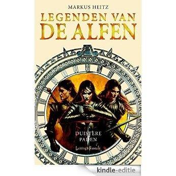 Duistere paden (Legenden van de Alfen) [Kindle-editie]