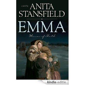 Emma: Woman of Faith [Kindle-editie]