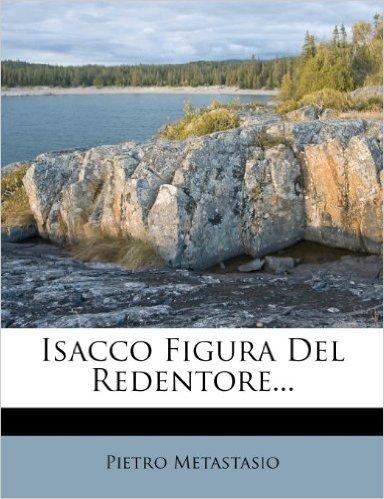 Isacco Figura del Redentore...