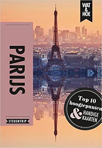 Parijs: stedentrip (Wat & hoe stedentrip)