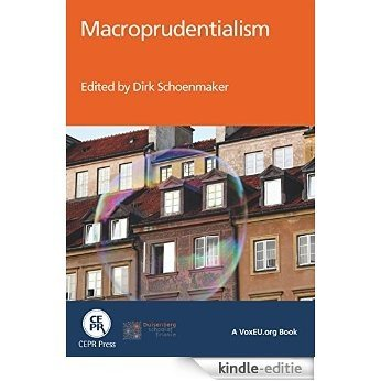 Macroprudentialism: A VoxEU.org eBook (English Edition) [Kindle-editie]