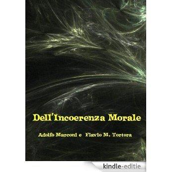 Dell'Incoerenza Morale (Italian Edition) [Kindle-editie]
