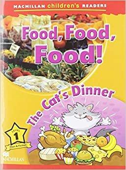 Food, Food, Food! / the Cat's Dinner
