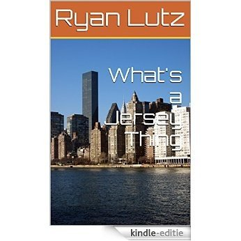 What's a Jersey Thing (English Edition) [Kindle-editie]