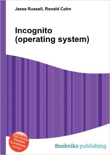 Incognito (Operating System)