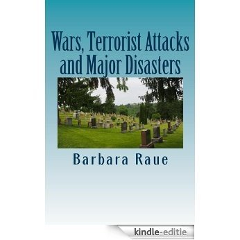 Wars, Terrorist Attacks and Major Disasters (The Life and Times of Barbara Book 9) (English Edition) [Kindle-editie]