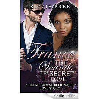 BWWM Romance:  Trance ~ The Sounds of Secret Love: (A Clean BWWM Interracial Romance) (English Edition) [Kindle-editie]