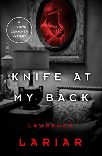Knife at My Back (The PI Steve Conacher Mysteries Book 3) (English Edition)