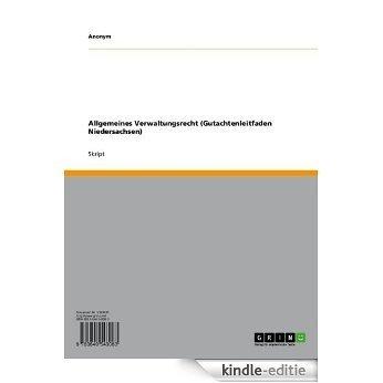 Allgemeines Verwaltungsrecht (Gutachtenleitfaden Niedersachsen) [Kindle-editie]