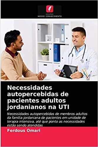 Necessidades autopercebidas de pacientes adultos jordanianos na UTI