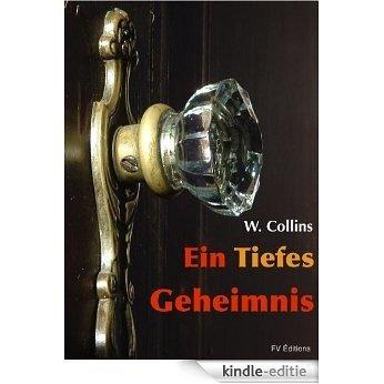 Ein Tiefes Geheimnis (German Edition) [Kindle-editie]