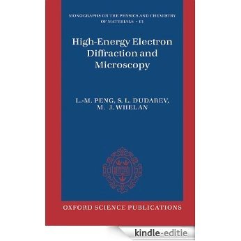 High Energy Electron Diffraction and Microscopy (Monographs on the Physics and Chemistry of Materials) [Print Replica] [Kindle-editie]